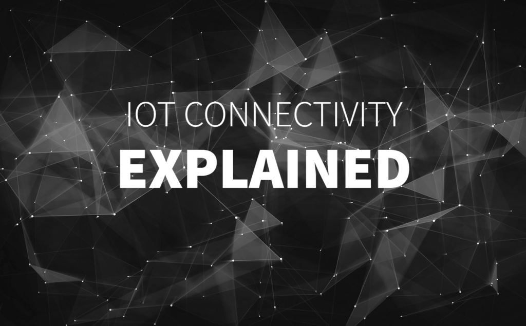 Connectivity garage - Network Internet of Things explained