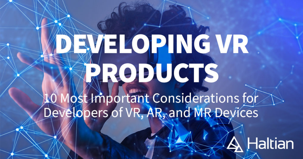 developing virtual reality (VR) products whitepaper by Haltian
